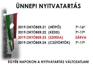 Október 23-i nyitva tartás